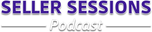 Seller Sessions Podcast logo